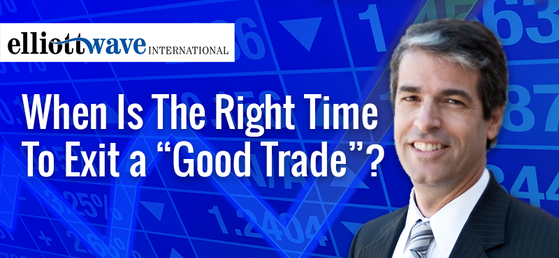 Jim Martens, ElliottWaveTV, When is the right time to exit a good trade