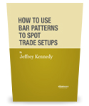 Free Report: How to Use Bar Patterns to Spot Trade Setups